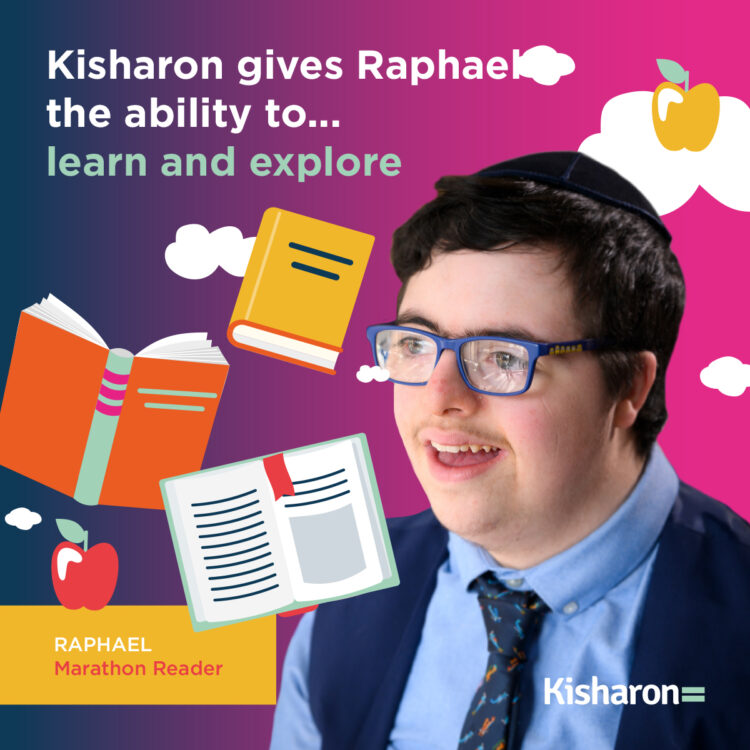 Help Kisharon ensure front-line services continue. Ability is at the forefront of Kisharon's appeal. Kisharon gives Raphael the ability to learn and explore